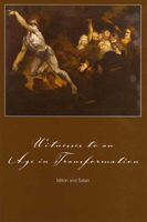 cover of a publication titled Witnesses to an Age of Transformation: Milton and Satan; Witnesses to an Age of Transformation: Amigoni and Farinelli; Witnesses to an Age of Transformation: Fabre and Lord Holland
